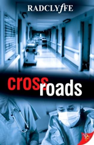 Crossroads (by Radclyffe)