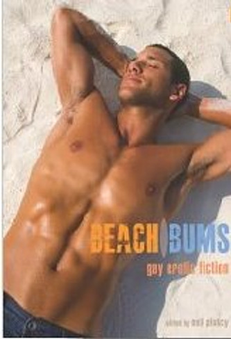 Beach Bums : Gay Erotic Fiction