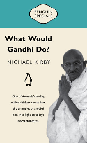 What Would Gandhi Do? (Penguin Specials)