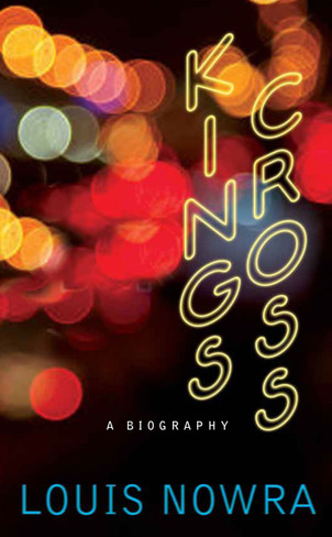 Kings Cross : A Biography
