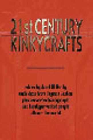 Twenty-First Century Kinky Crafts