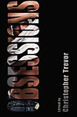 Obsessions (Erotic Fiction Edited by Christopher Trevor)
