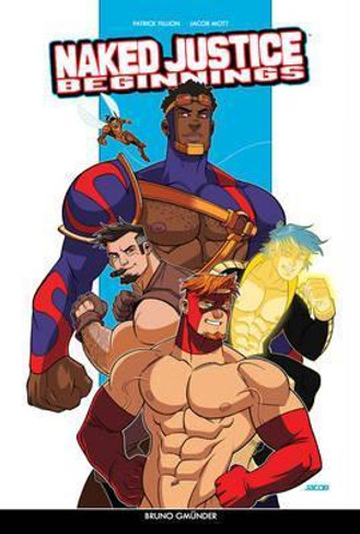 Naked Justice  Beginnings (Class Comics)