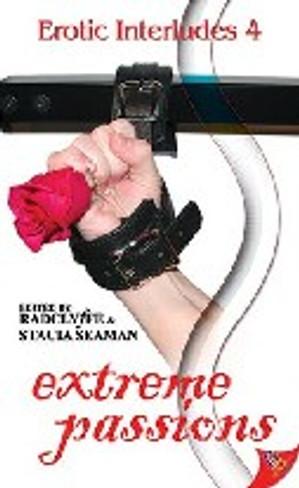 Extreme Passions: Erotic Interludes 4