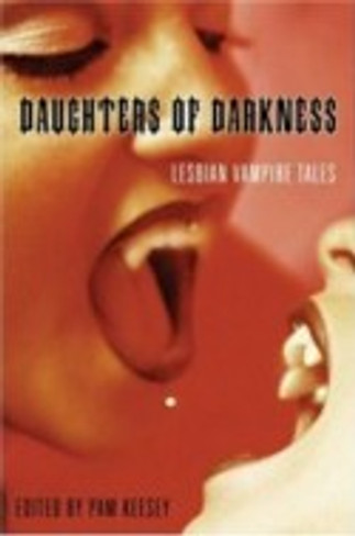 Daughters of Darkness: Lesbian Vampire Tales