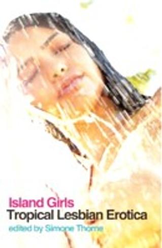 Island Girls : Tropical Lesbian Erotica