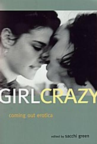 Girl Crazy : Lesbian Coming Out Erotica