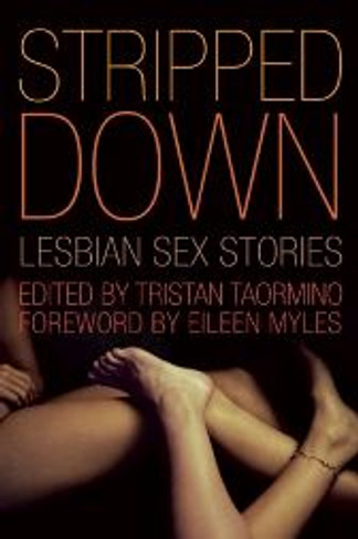 Stripped Down : Lesbian Sex Stories
