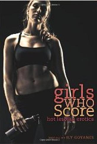 Girls Who Score : Hot Lesbian Jock Erotica