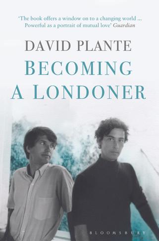 Becoming a Londoner : A Memoir
