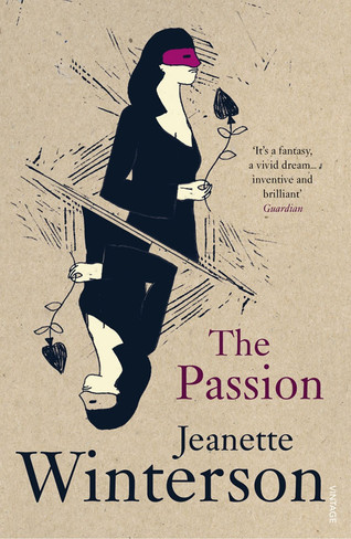 The Passion (by Jeanette Winterson)