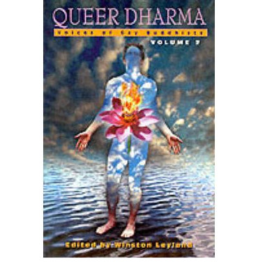 Queer Dharma - Voices of Gay Buddhists Volume 2