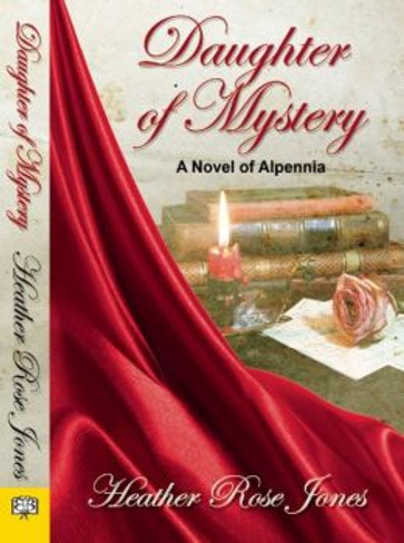 Daughter of Mystery (A Novel of Alpennia)
