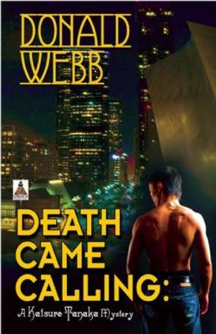 Death Came Calling : A Katsuro Tanaka Mystery