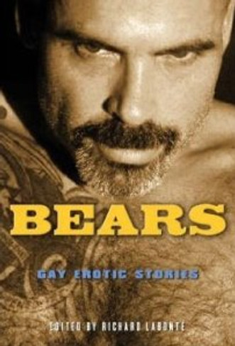 Bears: Gay Erotic Fiction