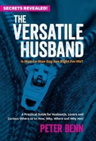 The Versatile Husband : Is Man-to-Man Gay Sex Right For Me?
