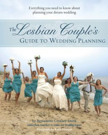 The Lesbian Couple's Guide to Planning a Wedding