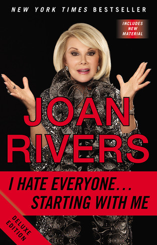 Joan Rivers: I Hate Everyone... Starting with Me