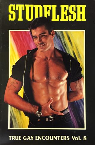 Studflesh : True Gay Encounters, Vol. 8 (True Gay Encounter Series)