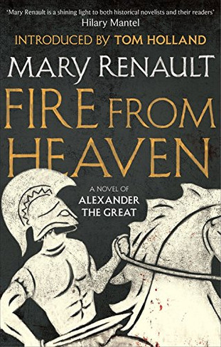 Fire From Heaven (The Alexander Trilogy Book 1)