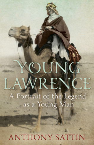 Young Lawrence: A Portrait Of The Legend As A Young Man