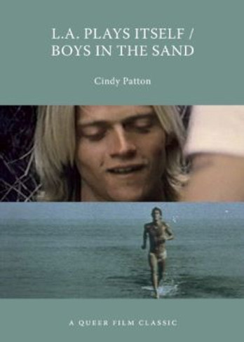 L.A. Plays Itself / Boys in the Sand : A Queer Film Classic