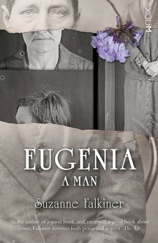 Eugenia : A Man (by Suzanne Falkiner)