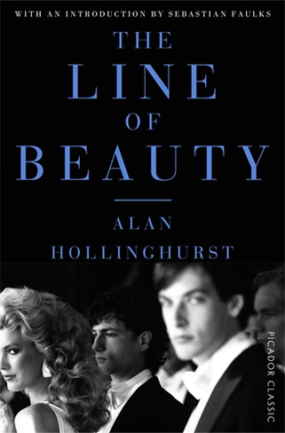 The Line of Beauty (Picador Classic Edition)