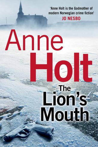 The Lion's Mouth (Hanne Wilhelmsen Mystery #4)