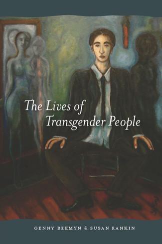 The Lives of Transgender People