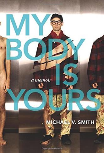 My Body is Yours : A Memoir