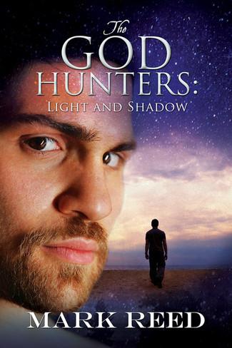 The God Hunters: Light and Shadow (God Hunters Series Book Three)