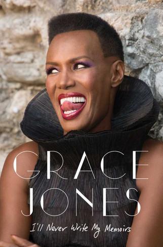 Grace Jones : I'll Never Write My Memoirs