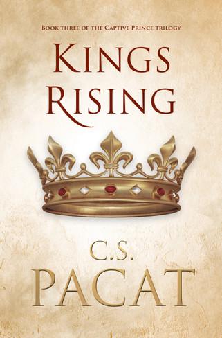 Kings Rising (Captive Prince Trilogy Book 3)
