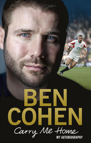 Ben Cohen : Carry Me Home - My Autobiography
