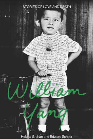 William Yang : Stories of Love and Death - signed by William