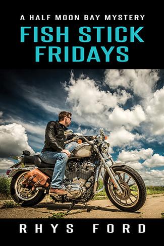 Fish Stick Fridays ( Half Moon Bay Book One )