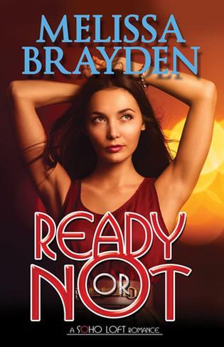 Ready or Not : A Soho Loft Romance