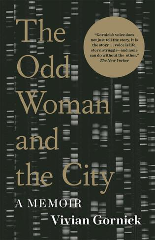The Odd Woman and the City : A Memoir