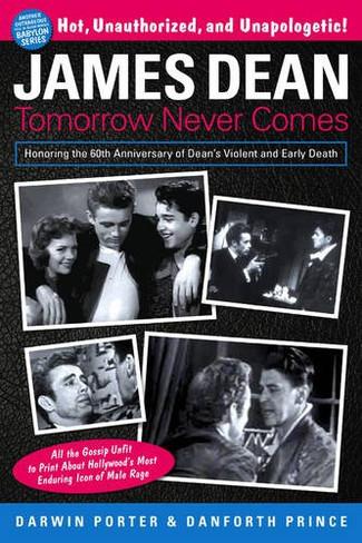 James Dean : Tomorrow Never Comes