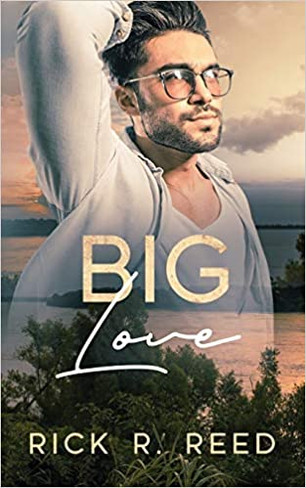 Big Love (Book #1)