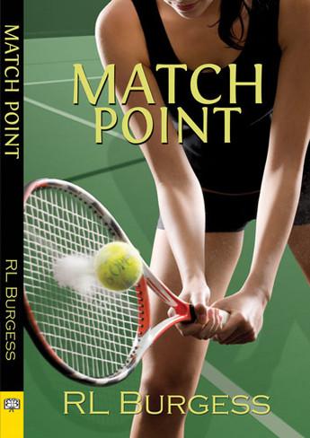 Match Point (by RL Burgess)
