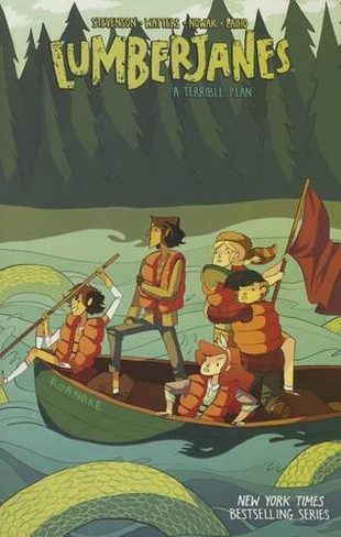 Lumberjanes Volume 3 : A Terrible Plan