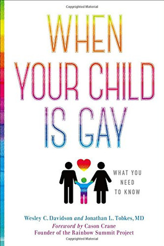 When Your Child Is Gay : What You Need to Know
