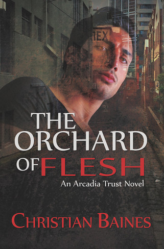 The Orchard of Flesh  (Arcadia Trust #2 ) - signed by the author