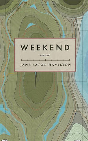 Weekend (A Novel)