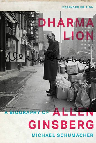 Dharma Lion : A Biography of Allen Ginsberg