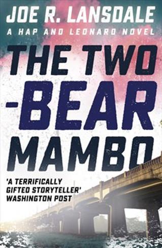 The Two-Bear Mambo (Hap & Leonard #3)