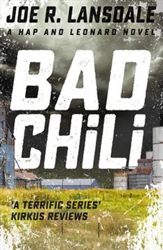 Bad Chili (Hap & Leonard #4)