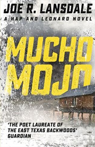 Mucho Mojo (Hap & Leonard #2)